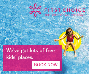 First Choice All Inclusive Free Kids Holidays 2018 / 2019