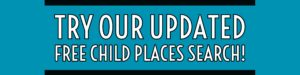 Try our updated free child places search!