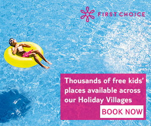 First Choice Holiday Villages Free Kids Places 2019 / 2020